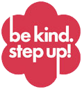 Be Kind. Step Up!